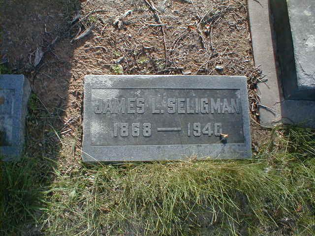 James L. Seligman headstone http://www.findagrave.com/cgi-bin/fg.cgi?page=gr&GSln=Seligman&GSiman=1&GScid=38062&GRid=114937292&