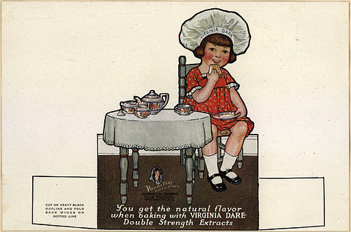 An ad for another flavoring extract business  http://commons.wikimedia.org/wiki/File%3AVirginia_Dare_Flavoring_Extracts_label.jpeg