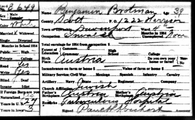 Benjamin Brotman 1915 Iowa census Ancestry.com. Iowa, State Census Collection, 1836-1925 [database on-line]. Provo, UT, USA: Ancestry.com Operations Inc, 2007. Original data: Microfilm of Iowa State Censuses, 1856, 1885, 1895, 1905, 1915, 1925 as well various special censuses from 1836-1897 obtained from the State Historical Society of Iowa via Heritage Quest.