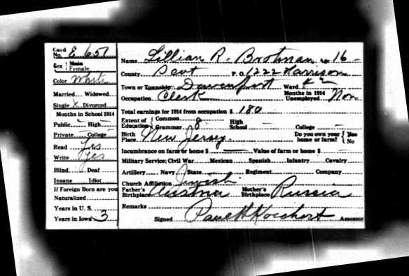 Lillian Brotman 1915 Iowa census  Ancestry.com. Iowa, State Census Collection, 1836-1925 [database on-line]. Provo, UT, USA: Ancestry.com Operations Inc, 2007. Original data: Microfilm of Iowa State Censuses, 1856, 1885, 1895, 1905, 1915, 1925 as well various special censuses from 1836-1897 obtained from the State Historical Society of Iowa via Heritage Quest.
