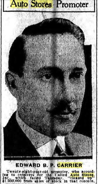 "Edward P. B. ""Bud"" Carrier, head of Auto Stores Philadelphia Inquirer, February 25, 1922, p. 1"