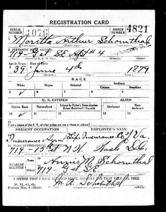 Moretta Schoenthal draft registration for World War I Registration State: District of Columbia; Registration County: Washington; Roll: 1556835; Draft Board: 05