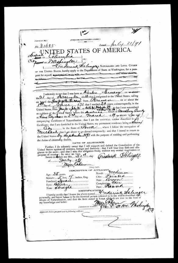 Frederick Selinger passport application National Archives and Records Administration (NARA); Washington D.C.; NARA Series: Passport Applications, 1795-1905; Roll #: 378; Volume #: Roll 378 - 14 Jul 1891-31 Jul 1891 Description Volume : Roll 378 - 14 Jul 1891-31 Jul 1891