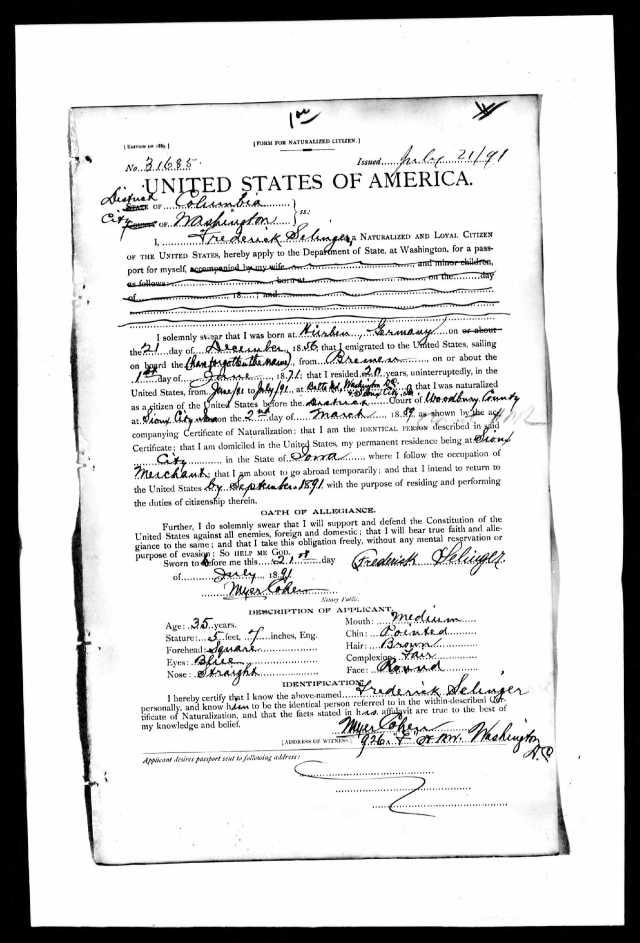 Frederick Selinger passport application National Archives and Records Administration (NARA); Washington D.C.; NARA Series: Passport Applications, 1795-1905; Roll #: 378; Volume #: Roll 378 - 14 Jul 1891-31 Jul 1891 Description Volume : Roll 378 - 14 Jul 1891-31 Jul 1891