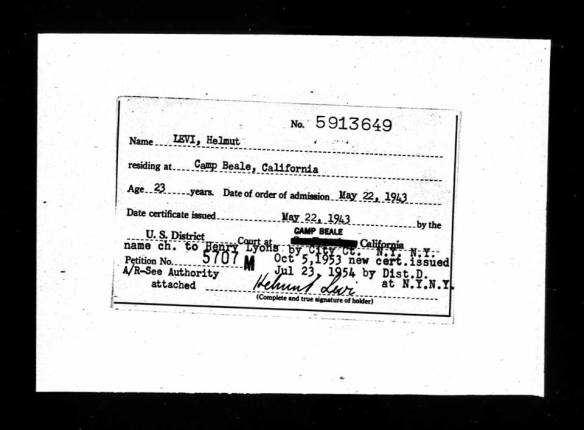 Helmut Levi change of name to Henry Lyons Ancestry.com. U.S. Naturalization Record Indexes, 1791-1992 (Indexed in World Archives Project) [database on-line]. Provo, UT, USA: Ancestry.com