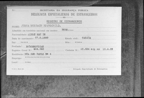 "Brasil, São Paulo, Cartões de Imigração, 1902-1980,"" database with images, FamilySearch (https://familysearch.org/ark:/61903/1:1:QKJG-XR67 : accessed 31 March 2016), Joana Mosbach, 1939; citing Immigration, São Paulo, São Paulo, Brazil, certificate 20634, registration 544986, Arquivo Público do Estado de São Paulo (São Paulo State Public Archives, São Paulo)."