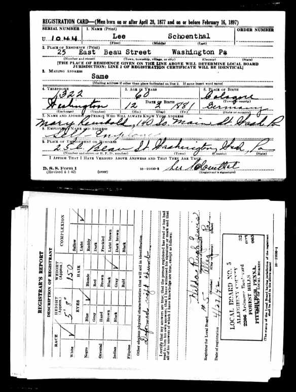 Lee Schoenthal World War II draft registration The National Archives at St. Louis; St. Louis, Missouri; World War II draft cards (Fourth Registration) for the State of Pennsylvania; State Headquarters: Pennsylvania; Microfilm Series: M1951; Microfilm Roll: 278