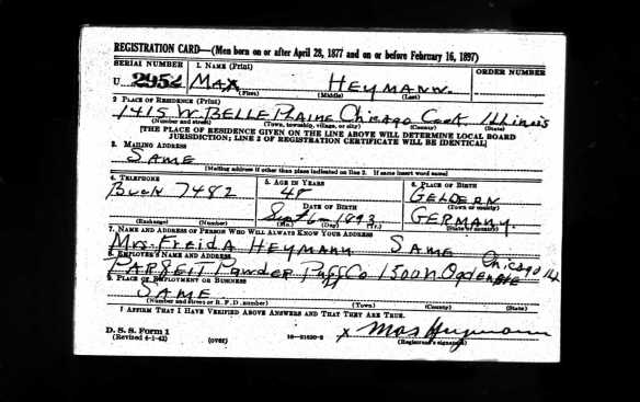 Max Heymann World War II draft registration Ancestry.com. U.S., World War II Draft Registration Cards, 1942 [database on-line]. Provo, UT, USA: Ancestry.com Operations, Inc., 2010. Original data: United States, Selective Service System. Selective Service Registration Cards, World War II: Fourth Registration