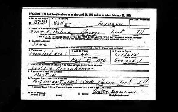 Walter Heymann World War II draft registration Ancestry.com. U.S., World War II Draft Registration Cards, 1942 [database on-line]. Provo, UT, USA: Ancestry.com Operations, Inc., 2010. Original data: United States, Selective Service System. Selective Service Registration Cards, World War II: Fourth Registrati