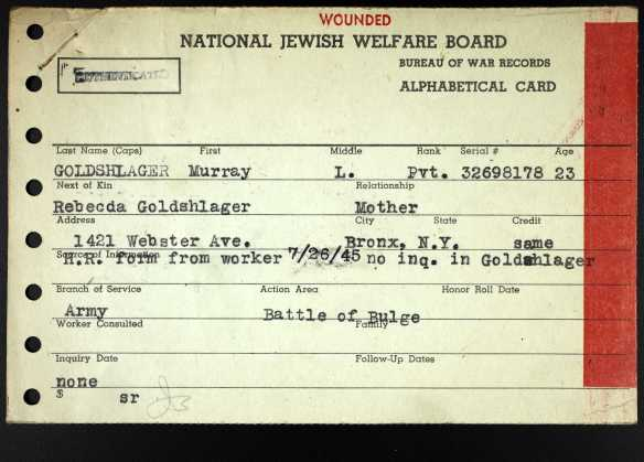 Ancestry.com. U.S., WWII Jewish Servicemen Cards, 1942-1947 [database on-line]. Provo, UT, USA: Ancestry.com Operations, Inc. Original data: Alphabetical Master Cards, 1942–1947; Series VI, Card Files—Bureau of War Records, Master Index Cards, 1943–1947; National Jewish Welfare Board, Bureau of War Records, 1940–1969; I-52; boxes 273–362. New York, New York: American Jewish Historical Society, Center for Jewish History.