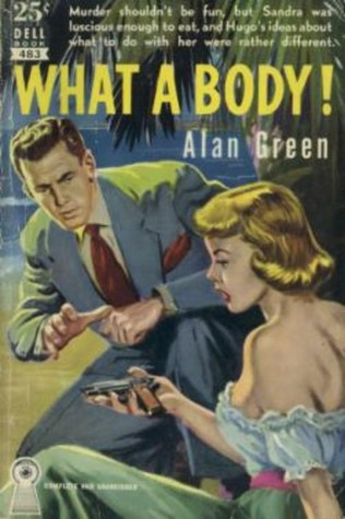 What a Body by Alan Baer Green
