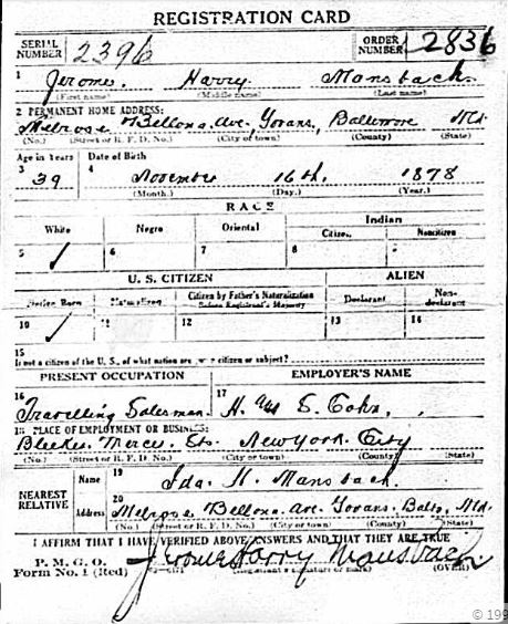 Jerome Mansbach World War I draft registration Registration State: Maryland; Registration County: Baltimore; Roll: 1684239; Draft Board: 4