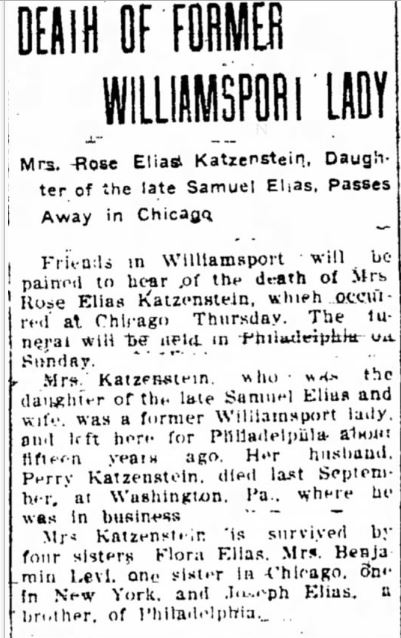 Rose Elias Katzenstein obituary Williamsport Sun-Gazette, February 26, 1904, p. 5