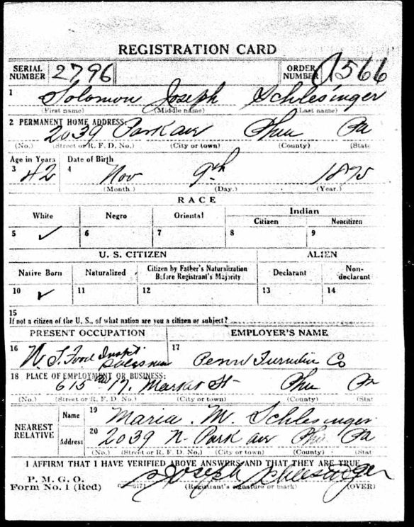 S. Joseph Schlesinger World War I draft registration Registration State: Pennsylvania; Registration County: Philadelphia; Roll: 1907753; Draft Board: 29
