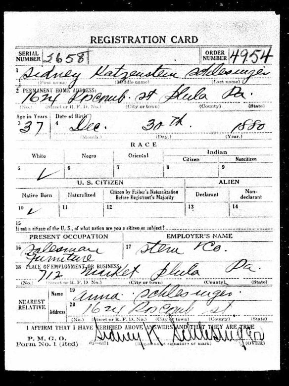 Sidney Schlesinger World War I draft registration Registration State: Pennsylvania; Registration County: Philadelphia; Roll: 1907952; Draft Board: 43